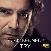 Try by Brian Kennedy