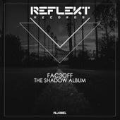 The Shadow Album de Fac3Off