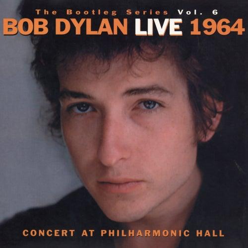 The Bootleg Vol. 6 - Bob Dylan Live 1964 by Bob Dylan