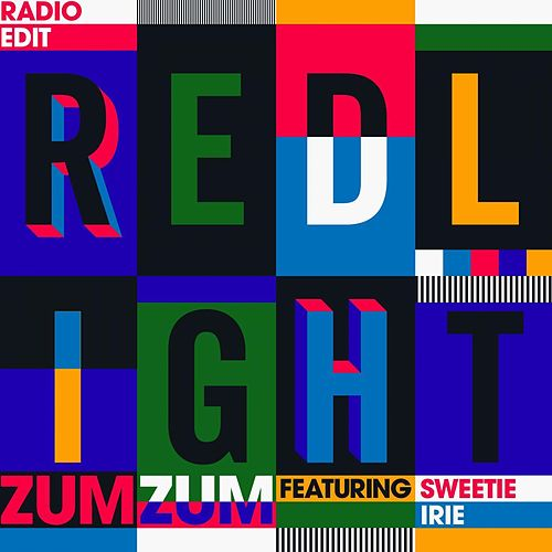 Zum Zum (feat. Sweetie Irie) - Radio Edit by Redlight