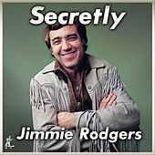Secretly by Jimmie Rodgers
