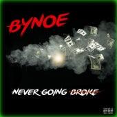 Never Going Broke de Bynoe