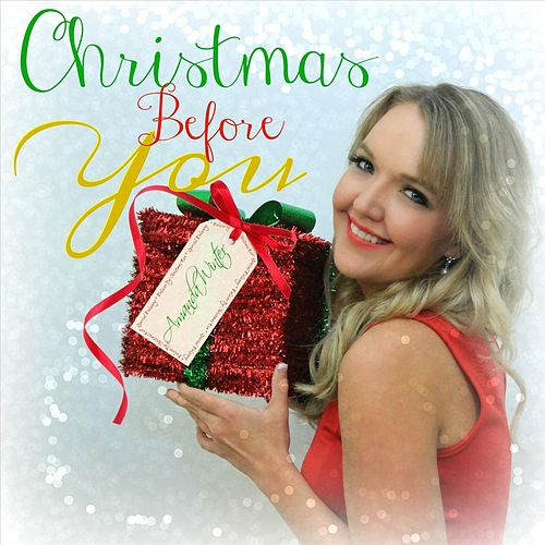 Christmas Before You by Amanda Winter