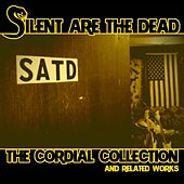 The Cordial Collection by Silent Are the Dead
