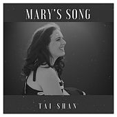 Mary's Song by Taishan