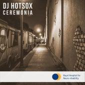 Ceremonia by DJ Hotsox