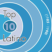 Top 10 Latino 1985-1990 de Various Artists