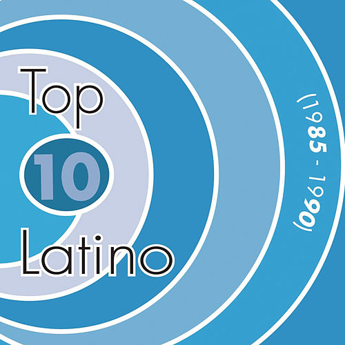 Top 10 Latino 1985-1990 by Various Artists