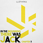 In the Beginning There Was Jack - Chapter 3 by Various Artists