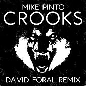 Crooks (David Foral Remix) de Mike Pinto