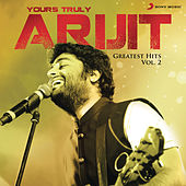 Yours Truly Arijit, Vol. 2 by Various Artists