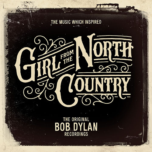 The Music Which Inspired Girl from the North Country by Bob Dylan