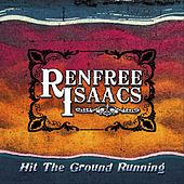 Hit the Ground Running de Renfree Isaacs
