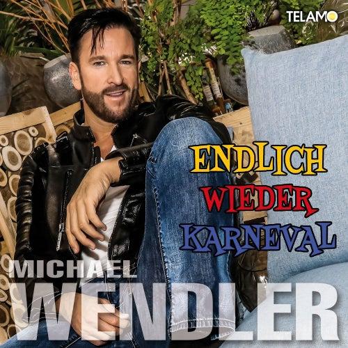 Endlich wieder Karneval von Michael Wendler