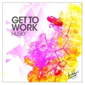 Get to Work de Husky