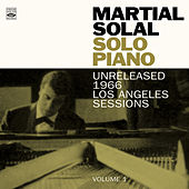 Martial Solal. Solo Piano. Unreleased 1966 Los Angeles Sessions Volume 1 by Martial Solal