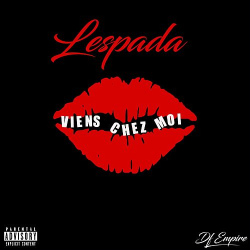 Viens chez moi de Lespada