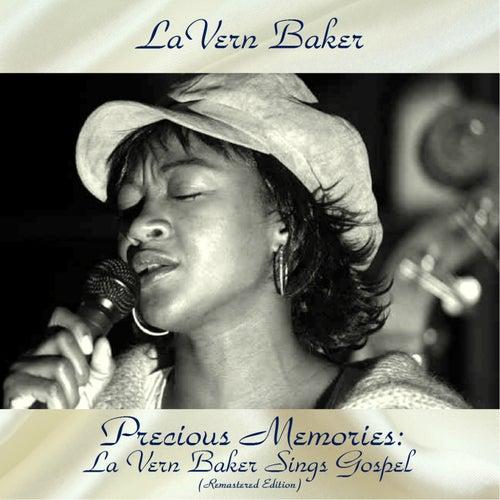 Precious Memories: La Vern Baker Sings Gospel (Remastered 2018) by Lavern Baker