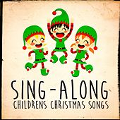 Sing-Along Children's Christmas Songs by Various Artists