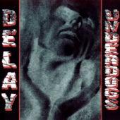 Underdogs by Delay