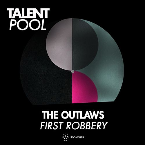 First Robbery by The Outlaws