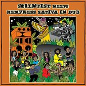 Scientist Meets Hempress Sativa in Dub von Scientist
