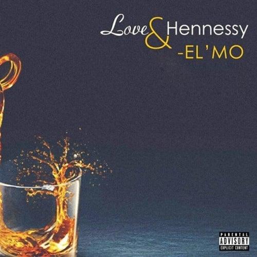 Love & Hennessy by Elmo