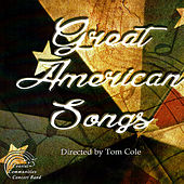 Great American Songs by Coastal Communities Concert Band