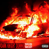 Dark Knight Dummo by Trippie Redd