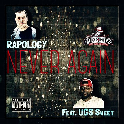 Never Again by Rapology