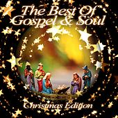 The Best of Gospel and Soul - Christmas Edition de Various Artists