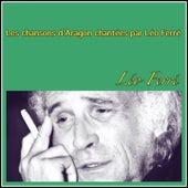 Les Chansons d'Aragon chantées par Léo Ferré de Leo Ferre