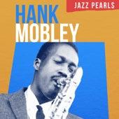 Hank Mobley, Jazz Pearls von Hank Mobley