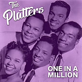 One In A Million by The Platters