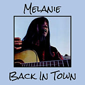 I'm Back In Town von Melanie