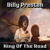 King Of The Road von Billy Preston