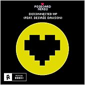Disconnected Vip (feat. Desirée Dawson) de Pegboard Nerds