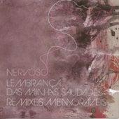 Lembrança das Minhas Saudades - Remixes Memoráveis von Nervoso