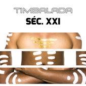 Timbalada Séc. XXI by Timbalada Séc. XXI