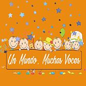 Un Mundo, Muchas Voces by Various Artists