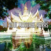 30 Soul Massage Auras von Massage Therapy Music