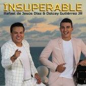 Insuperable de Rafael De Jesús Díaz