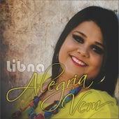 Alegria Vem by Libna