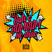 Bate o Bumbum no Chão by Ricco