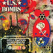 Hollywood Gong Show by U.S. Bombs