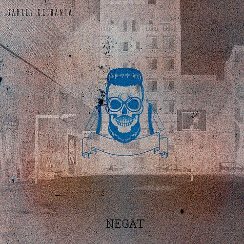 Negat by Cartel De Santa