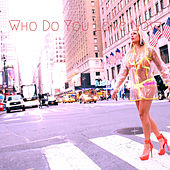 Who Do You Love Now de AURORA