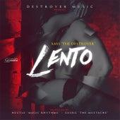 Lento by Xavi the Destroyer