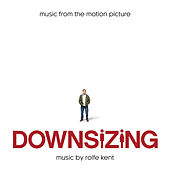 Downsizing: Music from the Motion Picture by Various Artists