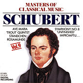 The Masters of Classical Music - Schubert by Various Artists